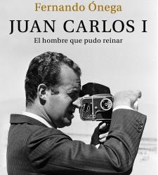 FERNANDO ONEGA: Testimonios exclusivos en 'Juan Carlos I, el hombre que pudo reinar'