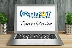 Fechas clave de la Renta 2017